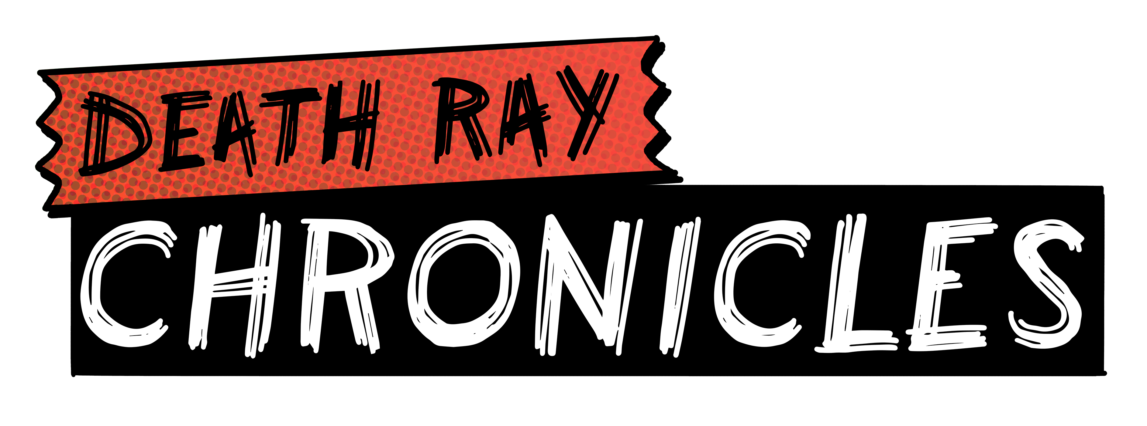 Death Ray Chronicles